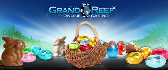 Grand Reef Casino Easter